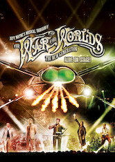 Search netflix Jeff Wayne's Musical Version of the War of the Worlds – The New Generation: Alive on Stage!